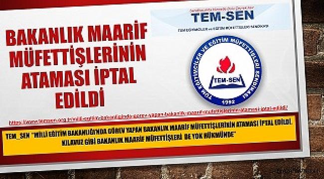 Bakanlığın Maarif Müfettişleri Ataması İptal Edildi